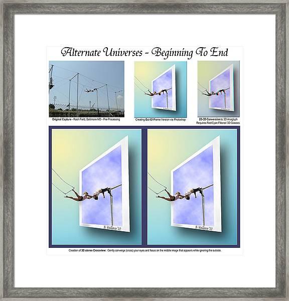 Alternate Universes - Beginning To End Framed Print