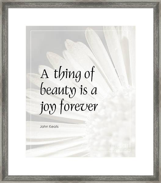 A Thing Of Beauty Quote Framed Print