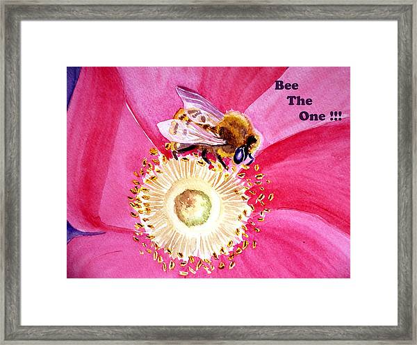 Bee The One Framed Print