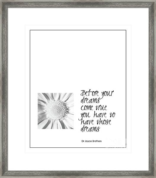 Dreams Come True Quote Framed Print