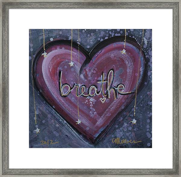 Framed Print featuring the painting Heart Says Breathe by Laurie Maves ART