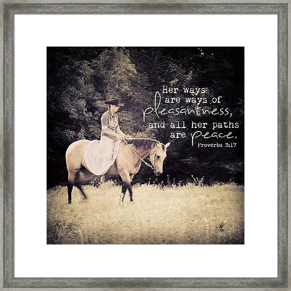 her Ways Are Ways Of Pleasantness Framed Print