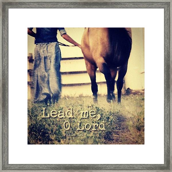 lead Me, O Lord, In Thy Righteousness Framed Print