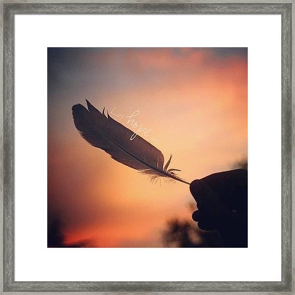 ✨•let Hope Live•✨ ... I Love Framed Print
