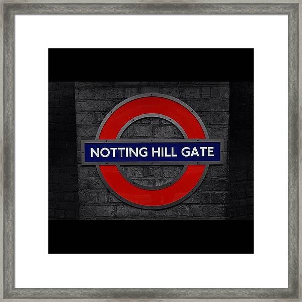 #london #nottinghillgate #underground Framed Print