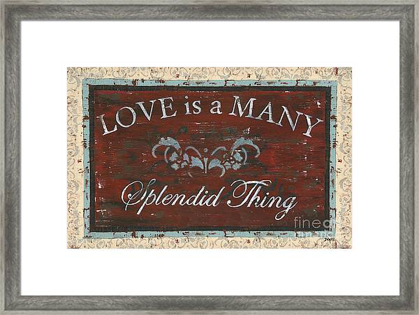 Love Is A Many Splendid Thing Framed Print