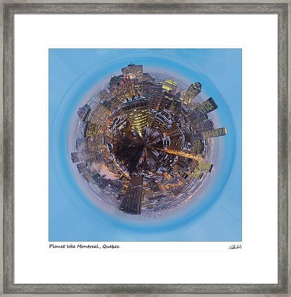Planet Wee Montreal Quebec Framed Print