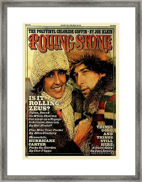 Rolling Stone Cover - Volume #204 - 1/15/1976 - Joan Baez And Bob Dylan Framed Print by Ken Regan