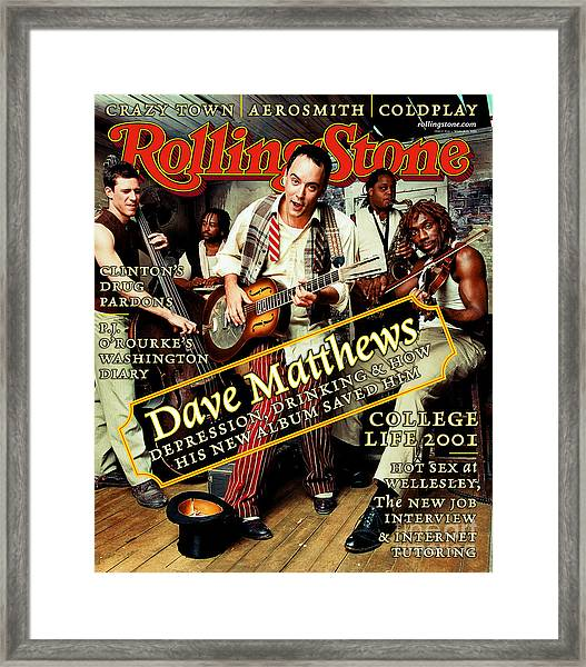 Rolling Stone Cover - Volume #864 - 3/15/2001 - Dave Matthews Band Framed Print by Mark Seliger
