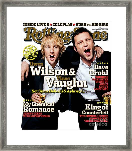 Rolling Stone Cover - Volume #979 - 7/28/2005 - Owen Wilson And Vince Vaughn Framed Print by Max Vadukul
