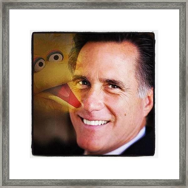 Romney + Big Bird #romney #mitt Framed Print