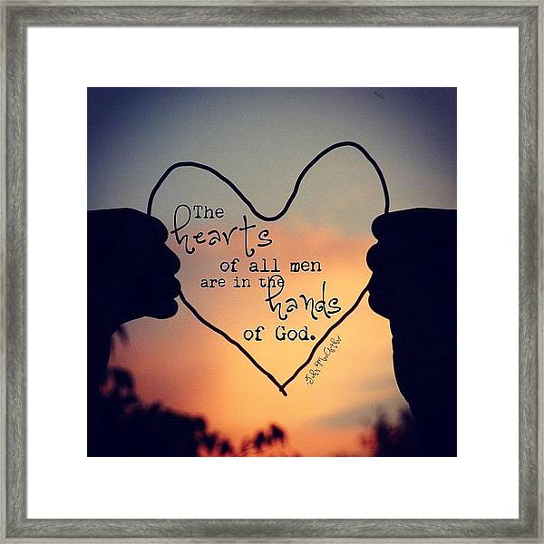 the Hearts Of All Men Are In The Framed Print