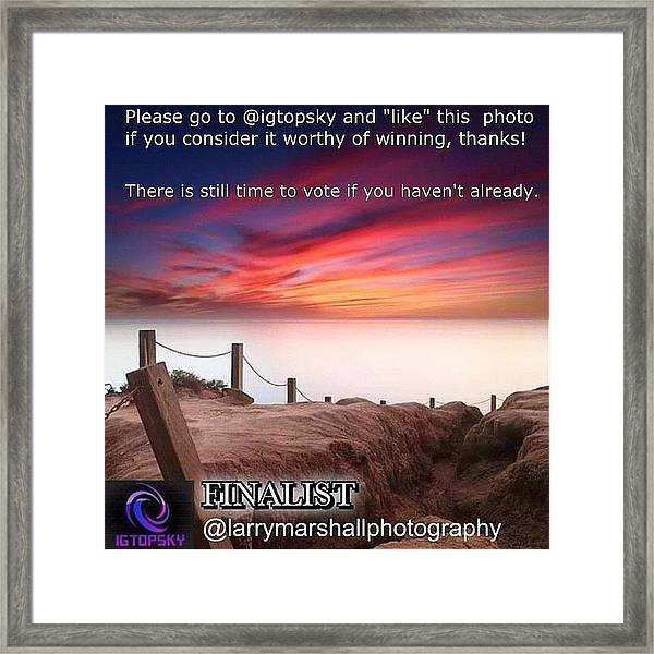 There Is Still Time To Go To @igtopsky Framed Print