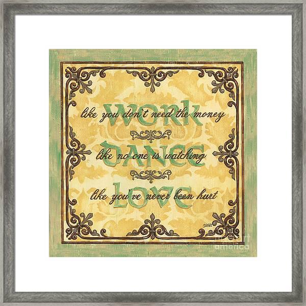 Work Dance Love Framed Print