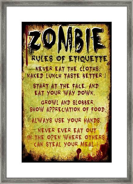 Zombie Etiquette Framed Print