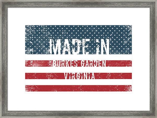 Made In Burkes Garden, Virginia Framed Print