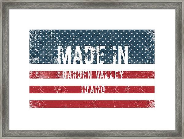 Made In Garden Valley, Idaho Framed Print