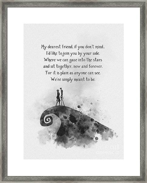 My Dearest Friend Black And White Framed Print