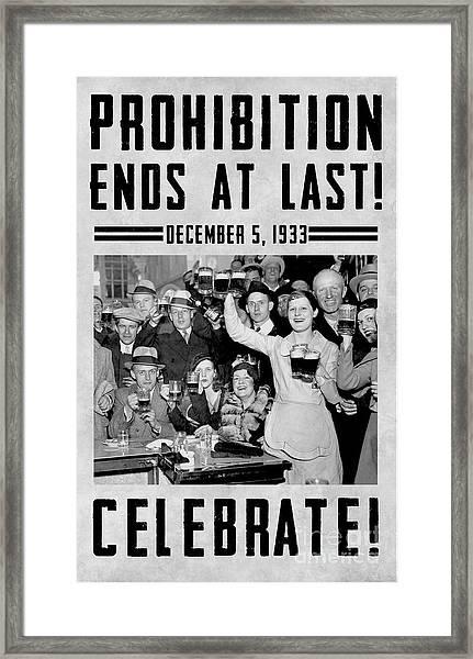 Prohibition Ends Celebrate Framed Print