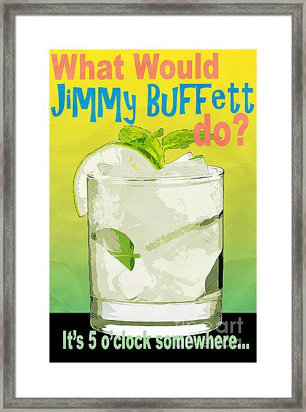Framed Print featuring the photograph What Would Jimmy Buffett Do by Edward Fielding