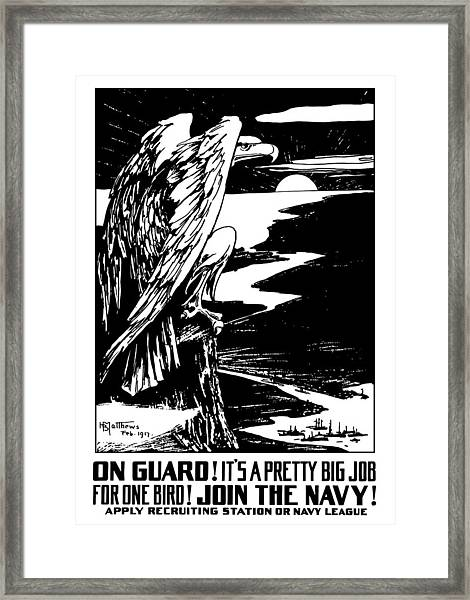 On Guard - Join The Navy Framed Print