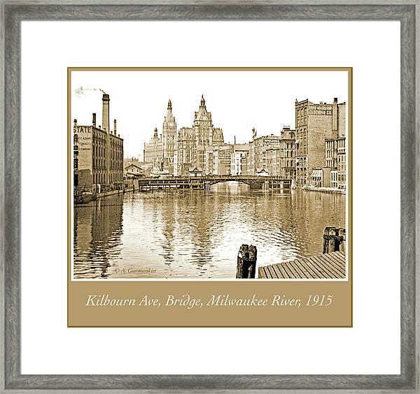 Kilbourn Avenue Bridge, Milwaukee River, C.1915, Vintage Photogr Framed Print