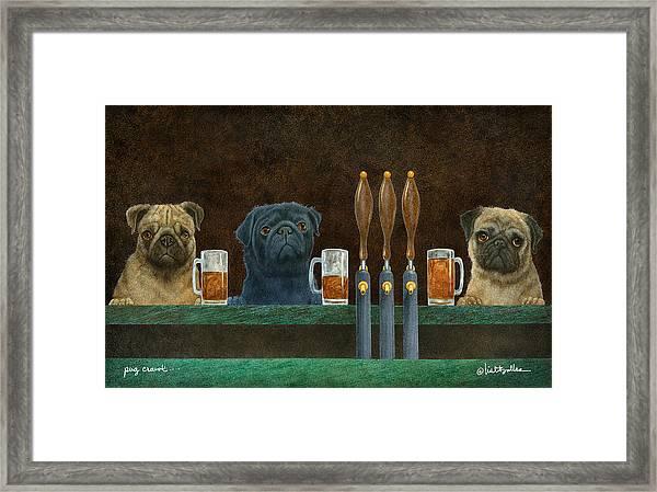 Pug Crawl... Framed Print