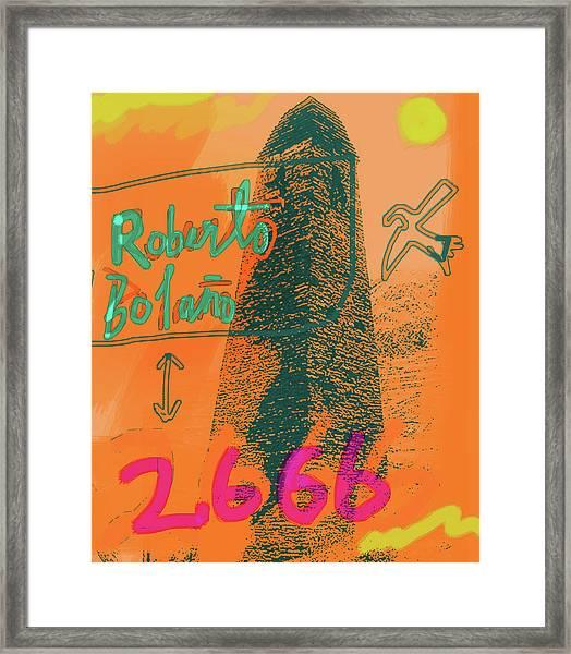 2666 Roberto Bolano  Poster  Framed Print