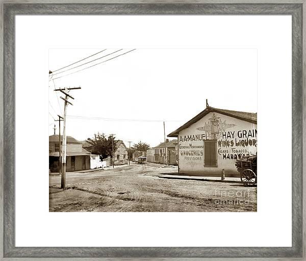 A. A. Manuel General Merchandise, Monterey 1901 Framed Print