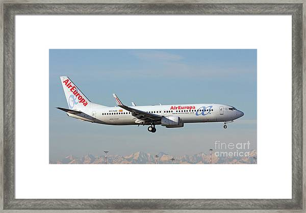 Aireuropa - Boeing 737-800 - Ec-hjq  Framed Print