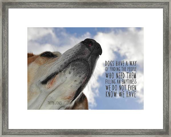 All Dogs Go To Heaven Quote Framed Print