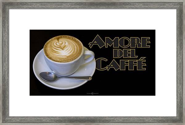 Amore Del Caffe Poster Framed Print
