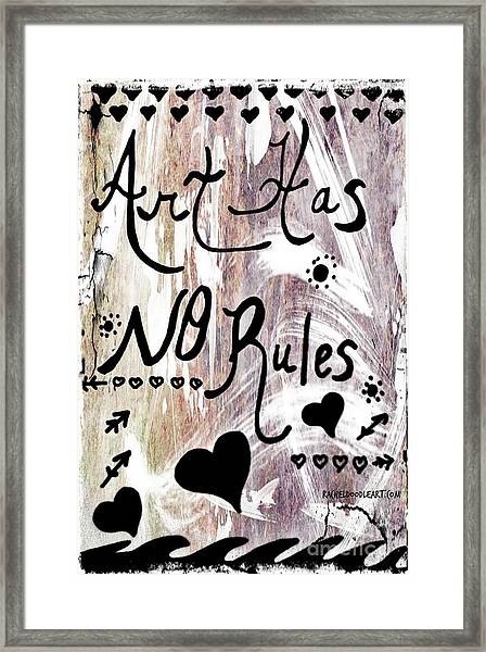 Framed Print featuring the drawing Art Has No Rules by Rachel Maynard