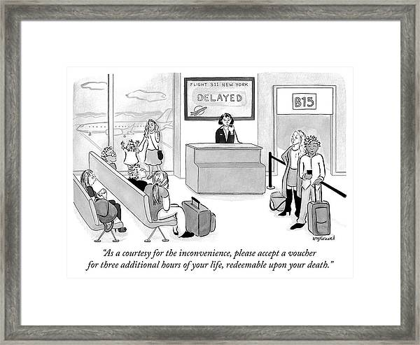 As A Courtesy For The Inconvenience Framed Print
