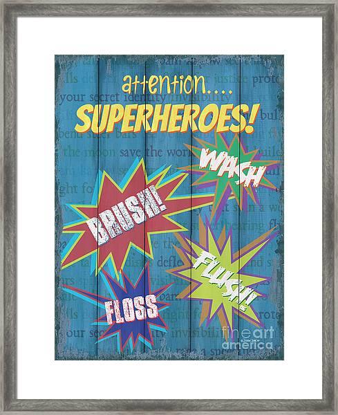 Attention Superheroes Framed Print