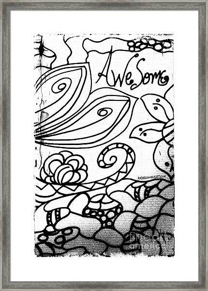 Framed Print featuring the drawing Awesome by Rachel Maynard