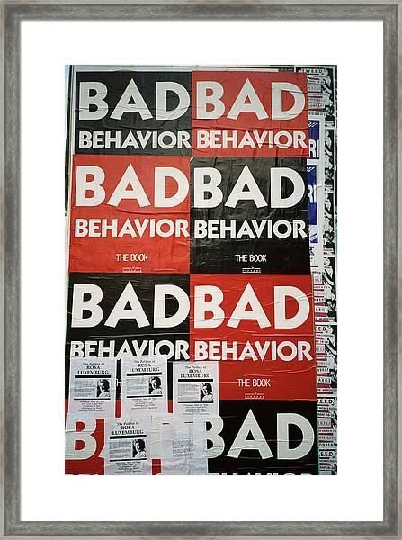 Bad Behavior Framed Print