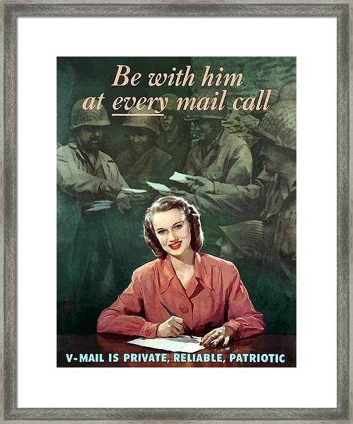 Be With Him At Every Mail Call Framed Print