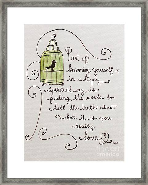 Becoming Yourself Framed Print