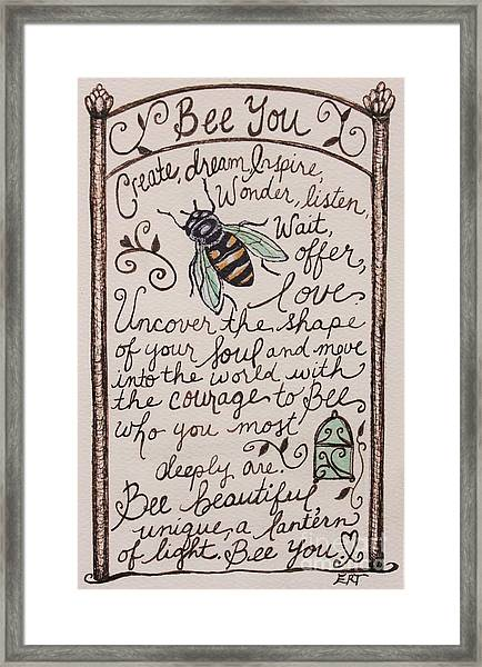 Bee You Framed Print