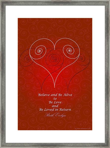 Believe And Be Alive Framed Print