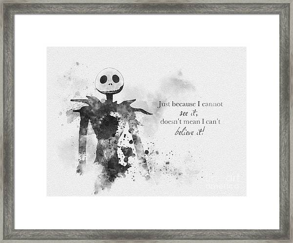 Believe Black And White Framed Print