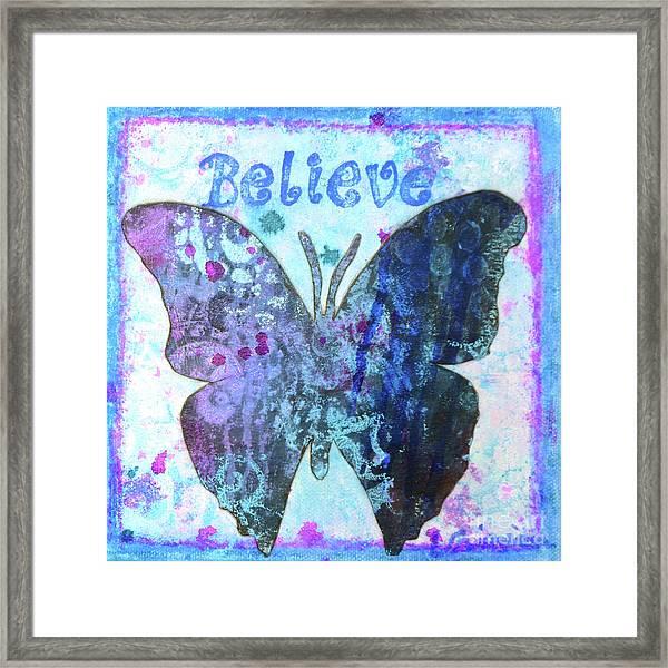 Believe Butterfly Framed Print