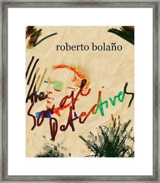 Bolano Savage Detectives Poster 2 Framed Print