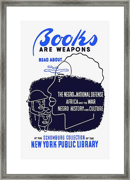 Books Are Weapons - Wpa Framed Print