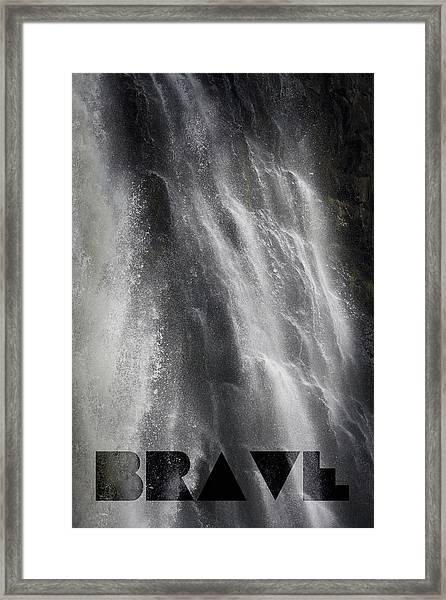 Brave Framed Print