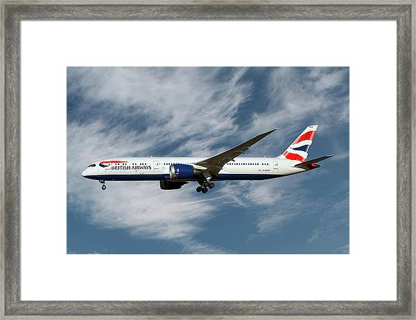 British Airways Boeing 787-9 Dreamliner 19 Framed Print