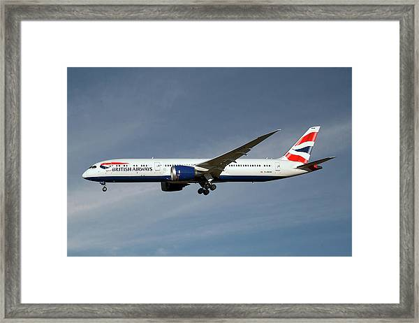 British Airways Boeing 787-9 Dreamliner 20 Framed Print