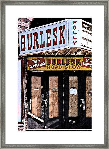 Burlesk At The Folly Framed Print