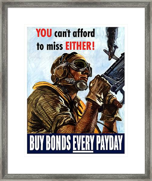 Buy Bonds Every Payday Framed Print